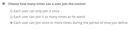 Each user can join once or more times during the period of time you define